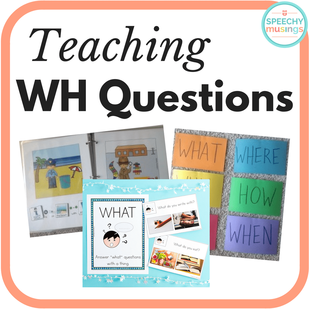Teaching Wh Questions