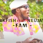 Mark Fish – FAM ft Neujay (Official Video)