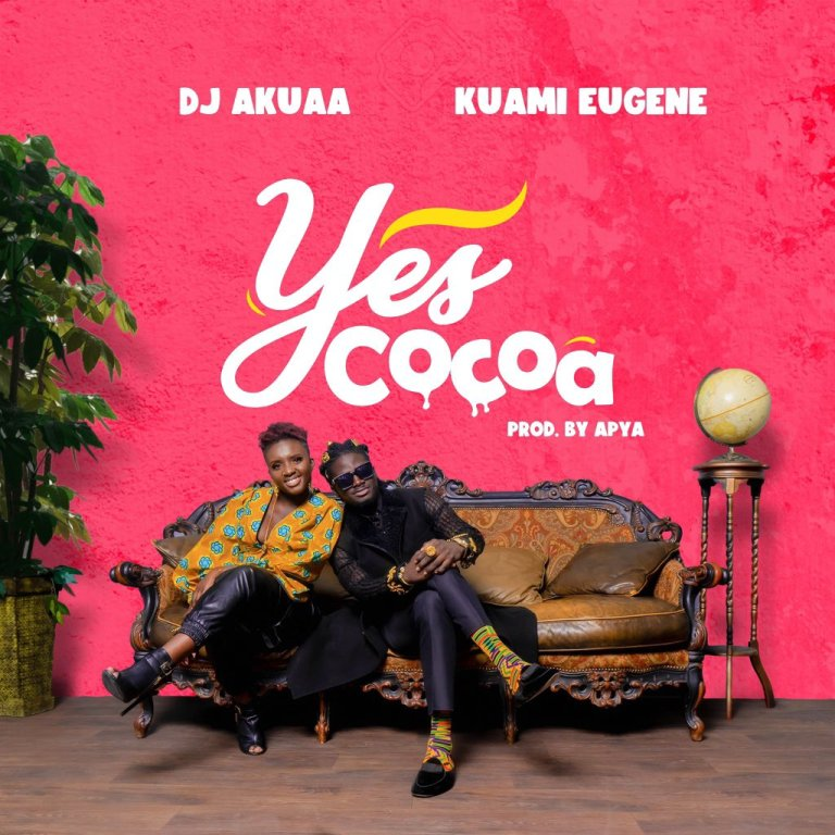 DJ Akua - YES COCOA ft Kuami Eugene (prod. by Apya)