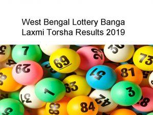 West Bengal Lottery Banga Lakshmi Torsha Results 03/09/2019