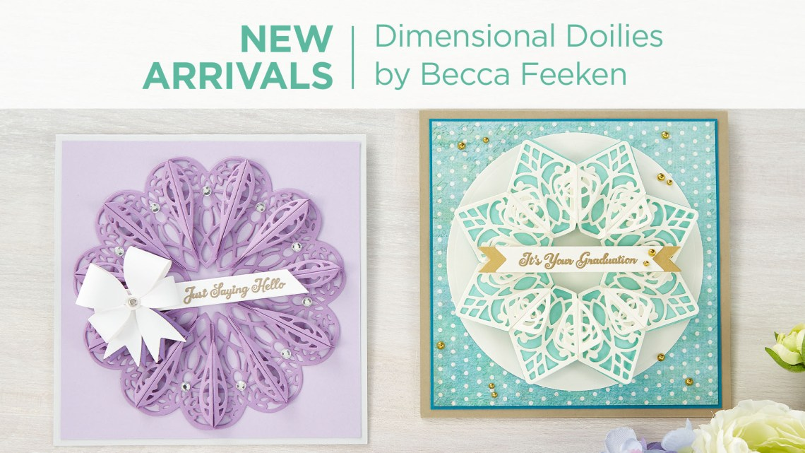 What's New at Spellbinders | Dimensional Doily Collection by Becca Feeken