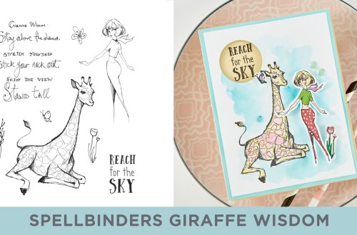 Spellbinders Cardmaking Inspiration | Reach for the Sky Handmade Card Featuring Jane Davenport Clear Stamp Giraffe Wisdom (JDS-053) with Kim Kesti #Spellbinders #Cardmaking #NeverStopMaking #Stamping