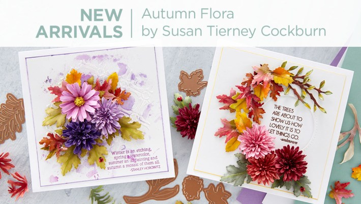 What's New at Spellbinders | Autumn Flora Collection by Susan Tierney-Cockburn #Spellbinders #NeverStopMaking #PaperFlowers #DieCutting #Cardmaking