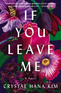 "Book cover for ""If You Leave Me"" by Crystal Hana Kim"