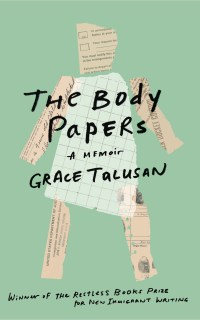 "Book cover for ""The Body Papers"" a memoir by Grace Talusan"