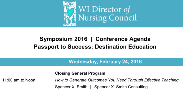 Wisconsin Director of Nursing Council Closing Keynote - Spencer X Smith