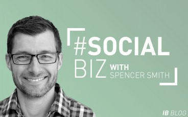 #SocialBiz column from InBusiness magazine - Spencer X Smith