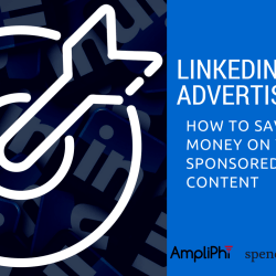 LinkedIn advertising - how to save money on your sponsored content