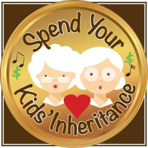 Spend Your Kid's Inheritance - The Musical