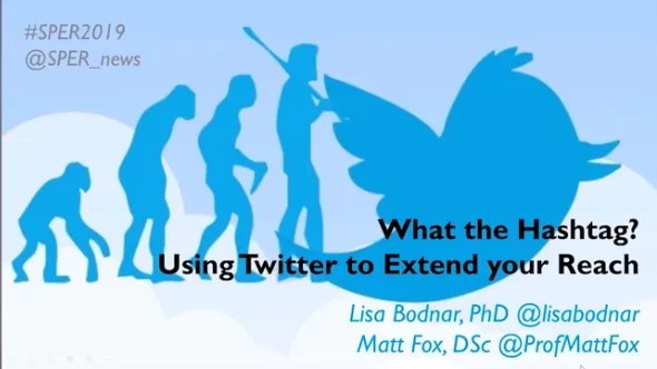 """""""What the Hashtag?"""" - Using Twitter to Extend your Reach"""