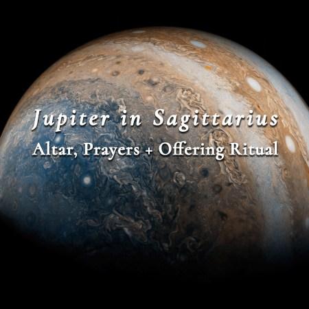 Jupiter in Sagittarius — Altar, Prayers, and Offering Ritual