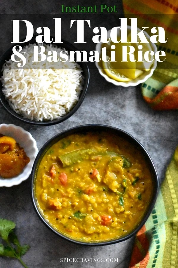 Instant Pot Dal Tadka with Rice, is an easy & delicious one-pot Indian meal. Lentils are flavored with aromatics & spices, and cooked with pot-in-pot rice.  #spicecravings #dal #indian #vegan #instantpot #rice #glutenfree #lentils
