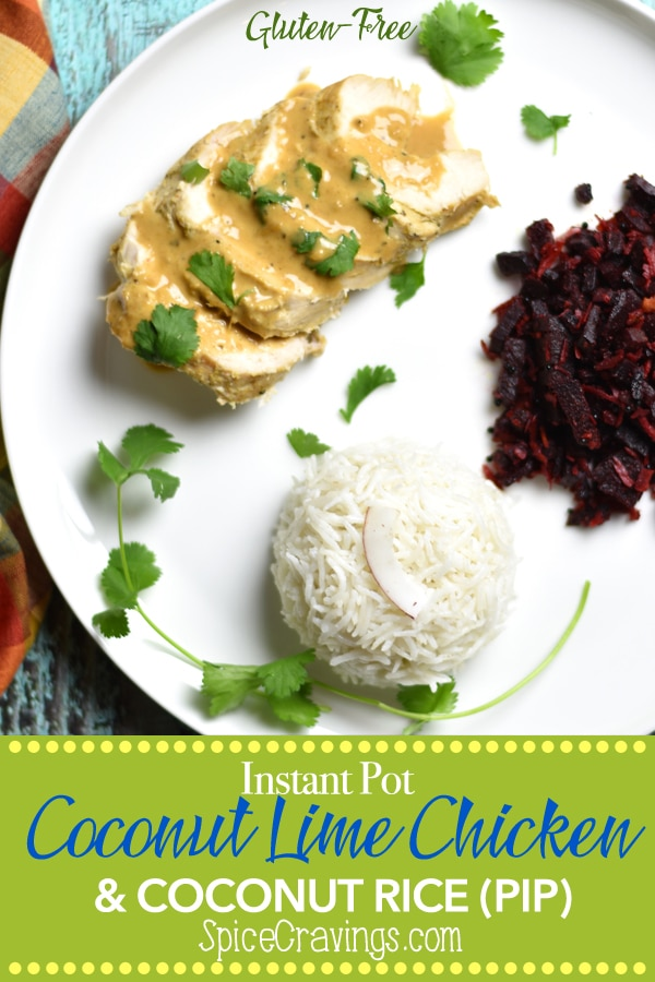 Coconut Lime Chicken and Rice with a side of stir-fried coconut beets.  Cooked in the Instant Pot using the Pot-in-Pot cooking method. This is perhaps one of the tastiest dairy-free and gluten-free meals I've made so far!  #spicecravings #chicken #instantpot #instantpotrecipes #coconut #glutenfree #food #foodie #foodblogger #delicious #recipe #recipes #easyrecipe  #30minutemeal #instagood #foodphotography #tasty #yum