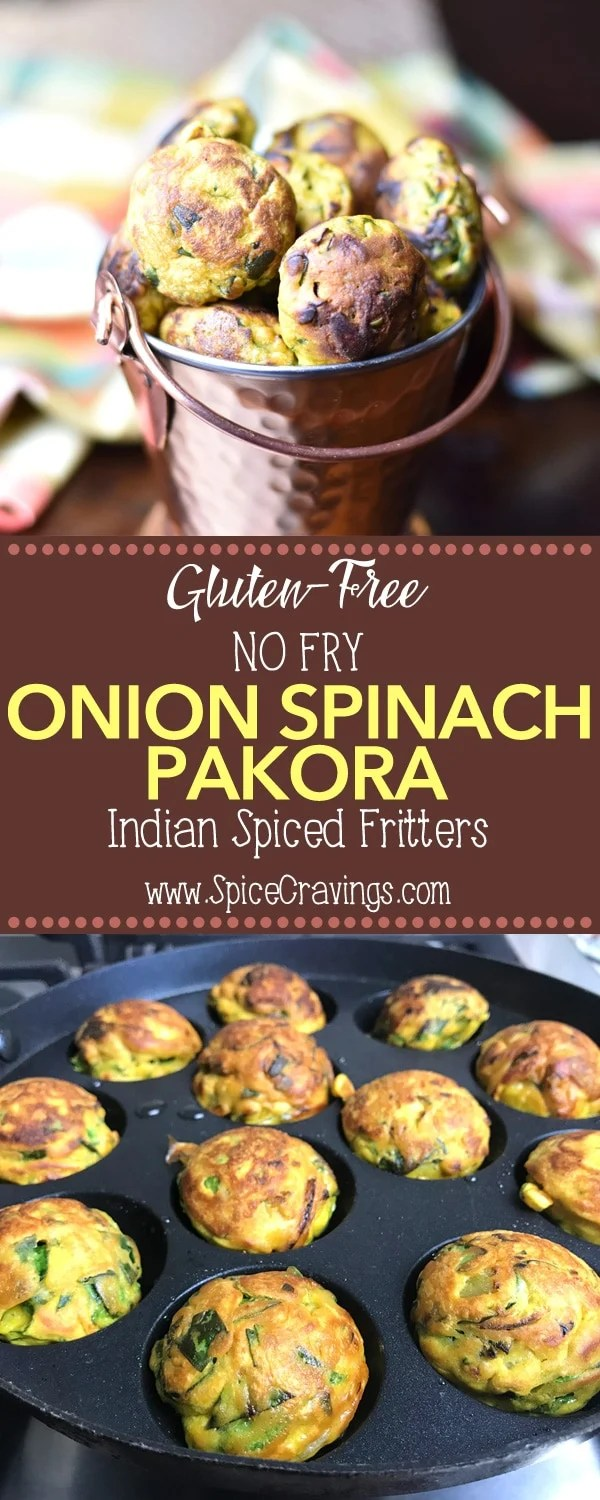 Crispy, golden brown and irresistible, No-Fry Onion-Spinach Pakoras or Fritters, are an extremely popular snack in Indian cuisine. #food #foodie #foodblogger #delicious #recipe #instantpot #recipes #easyrecipe #cuisine #30minutemeal #instagood #foodphotography #tasty #curry #indian #fritters #appetizers