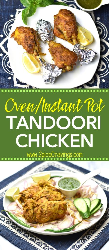 Try this easy Tandoori Chicken Recipe. Chicken marinated in yogurt, lemon juice, aromatics and bold Indian spices and cooked to perfection in the Oven or Instant Pot. By Spice Cravings. #cooking #food #recipe #recipes #easyrecipe #foodphotography #foodblogger #yummy #delicious #foodie #tasty #chicken #chickenrecipes #instantpot #bbq #indian