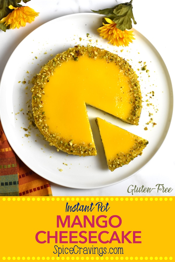 Sweet mango blended with a custard-like cream cheese filling, baked in a crushed pistachio & cardamom crust, this gluten-free Mango Cheesecake is crazy delicious! #spicecravings #cheesecake #mango #instantpot #desserts #dessert #instantpotrecipes #@instantpotofficial #glutenfree #glutenfreedesserts #delish #yum #food52 #f52grams #feedfeed #huffposttaste #tasty