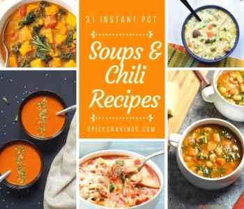 31 Best Instant Pot Soups & chili Recipes