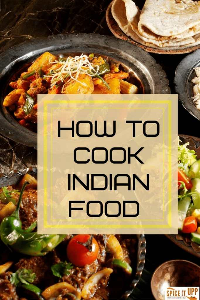 How to cook Indian food cooking tips