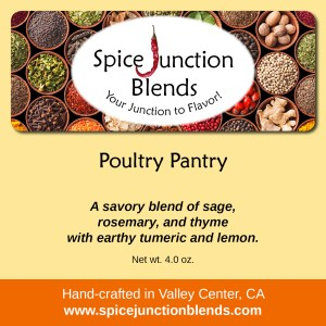 Poultry Pantry Blend | Spice Junction Blends, Valley Center, California