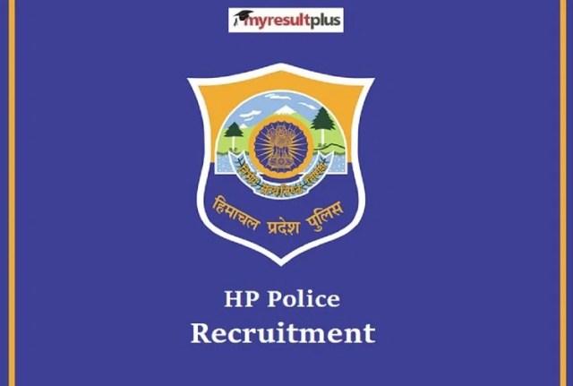 एचपी पुलिस भर्ती 2021: 1334 पुरुष, महिला कांस्टेबल पदों के लिए वैकेंसी, 12वीं पास आवेदन कर सकते हैं