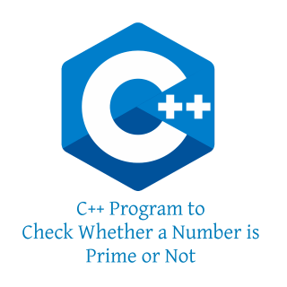 C++ Program to Check Whether a Number is Prime or Not