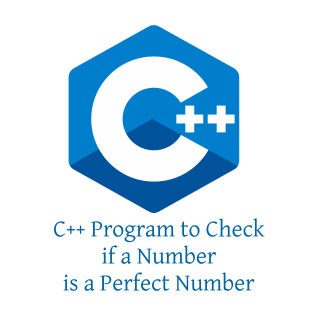 C++ Program to Check if a Number is a Perfect Number
