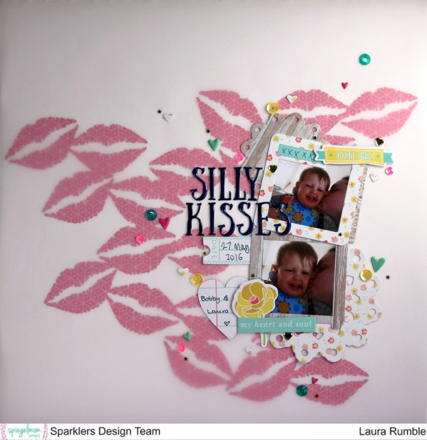 Silly Kisses with Laura