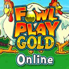 Fowl Play Gold Gratis