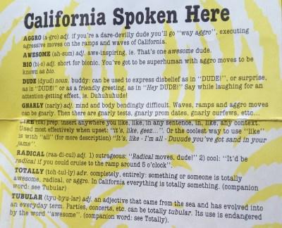 Hjelpsom guide for deg som lurer på hvordan man snakker i California.