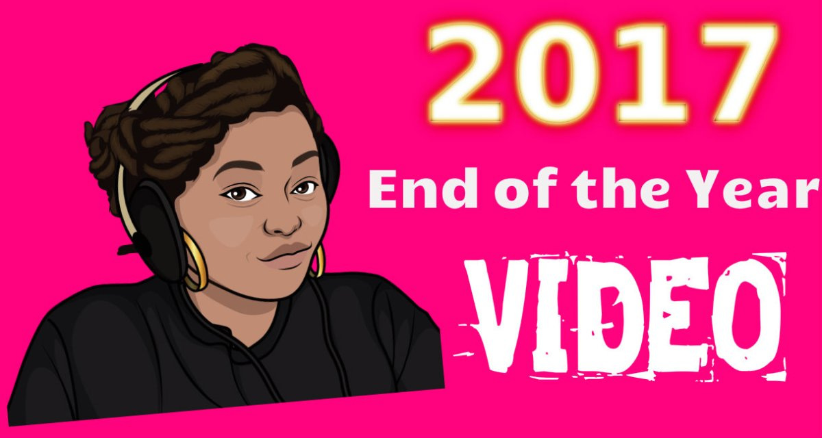 2017 End of the Year Recap