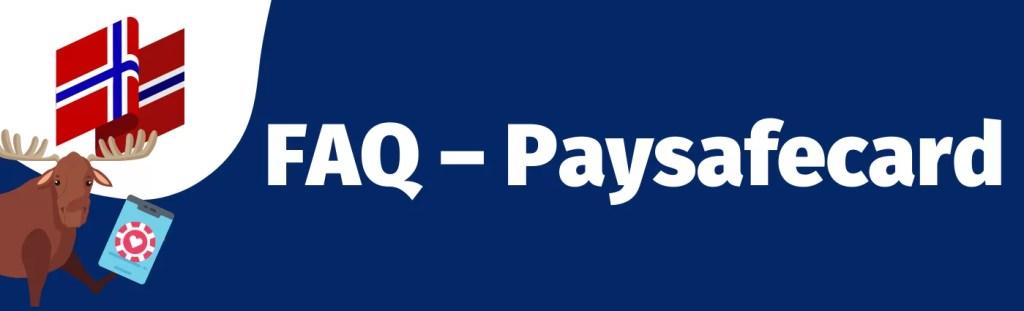 FAQ-Paysafecard
