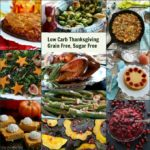Keto Thanksgiving, Low Carb, Grain Free, Sugar Free