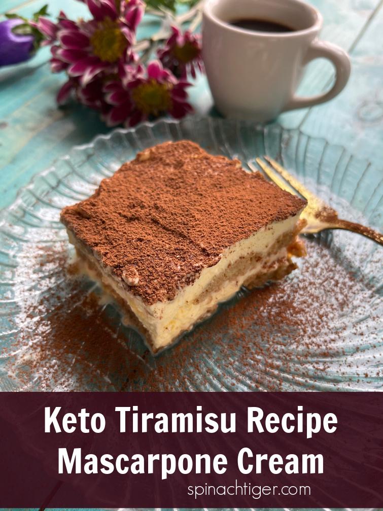 Low Carb Tiramisu with almond flour cake fingers that stay intact. Sabyon and mascarpone make an authentic cream. #ketofriendly #keto #lowcarb #tiramisu #spinachtiger #mascarpone via @angelaroberts