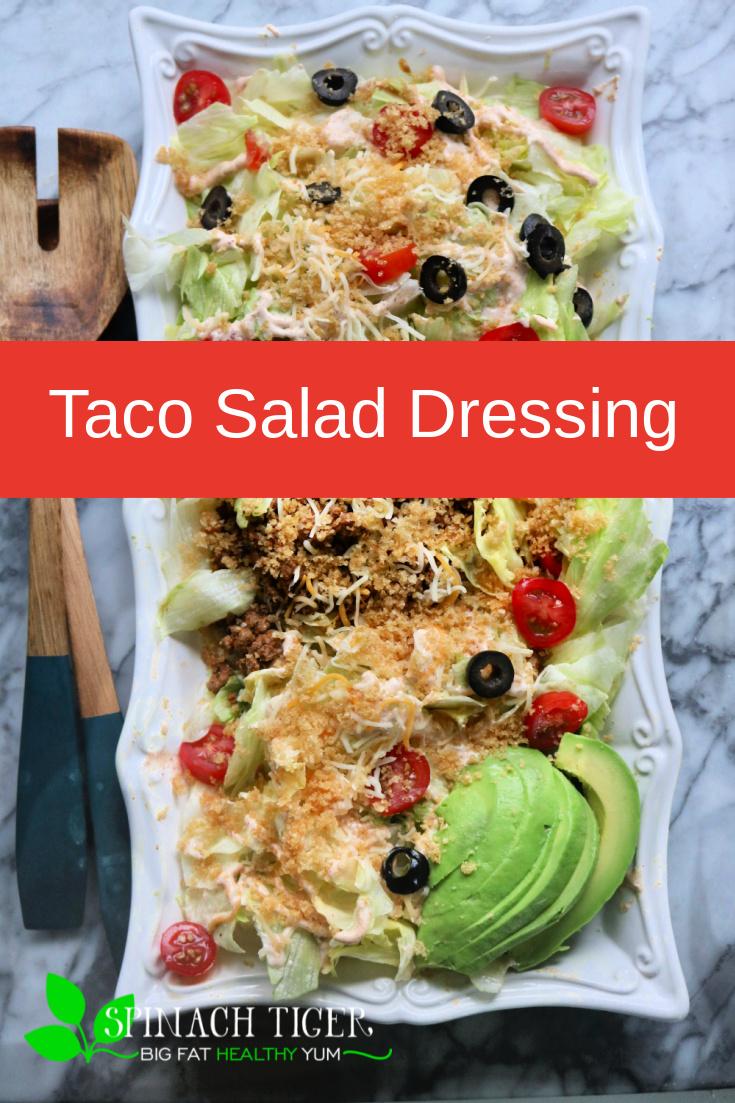This is the best dressing for taco salad. Use on any kind of taco salad, fajitas, tacos. #mayonnaise #sourcream #salsa #tacosalad #spinachtiger via @angelaroberts