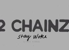 Download Stay Woke By 2chainz