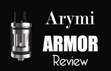 Arymi Armor Tank Review Spinfuel VAPE Magazine