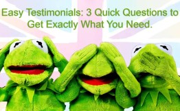 Easy Testimonial: 3 Quick Questions to Get Exactly What You Need.