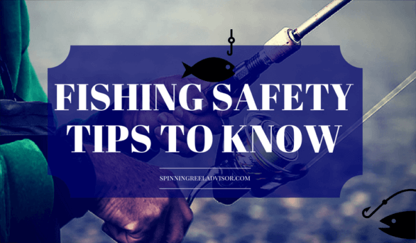 Fishing Safety