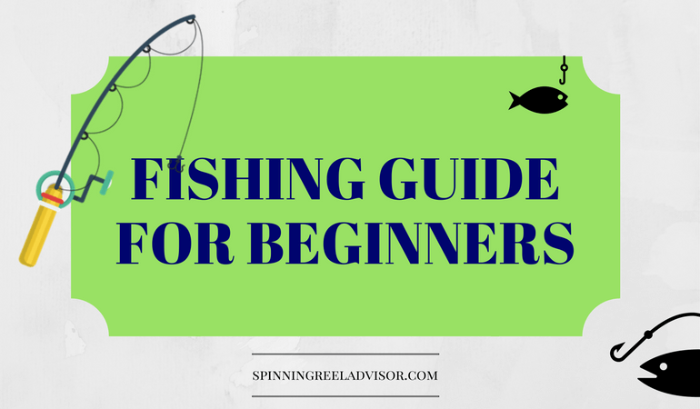 How To Fish – A Fishing Guide For Beginners