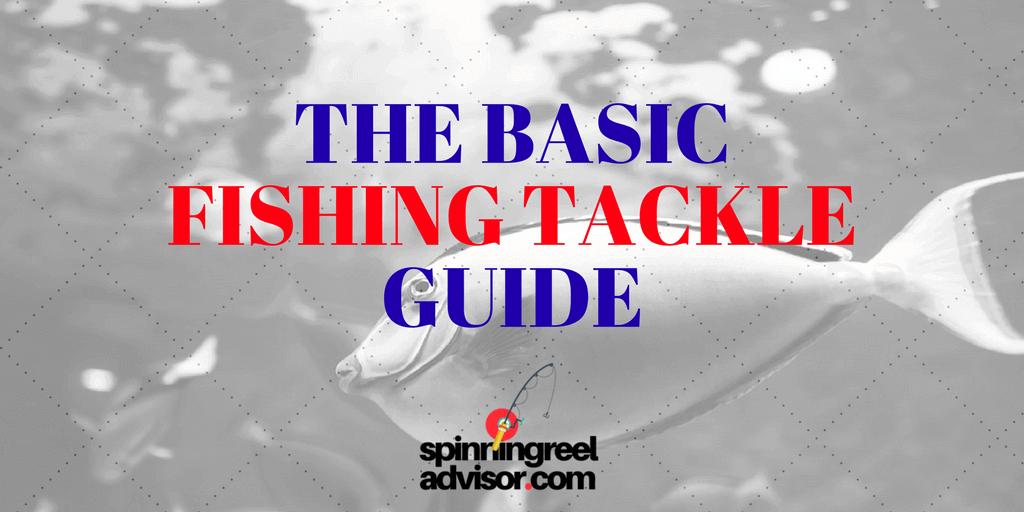 basic fishing tackle