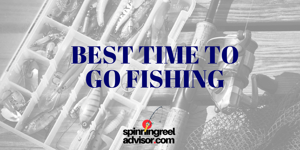 Best time to go fishing on a day for What is the best time to go fishing