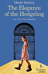 The Elegance of the Hedgehog, by Muriel Barbery