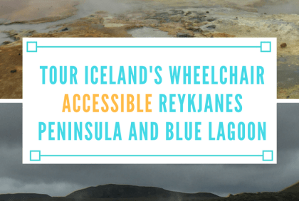 TOUR ICELAND WHEELCHAIR ACCESSIBLE REYKJANES PENINSULA AND BLUE LAGOON