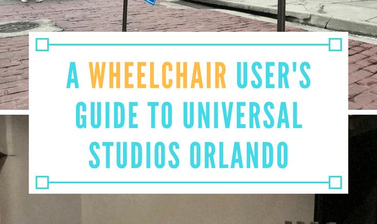 a wheelchair user guide to universal studios orlando