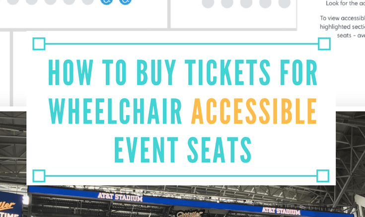 how to buy tickets for wheelchair accessible event seats
