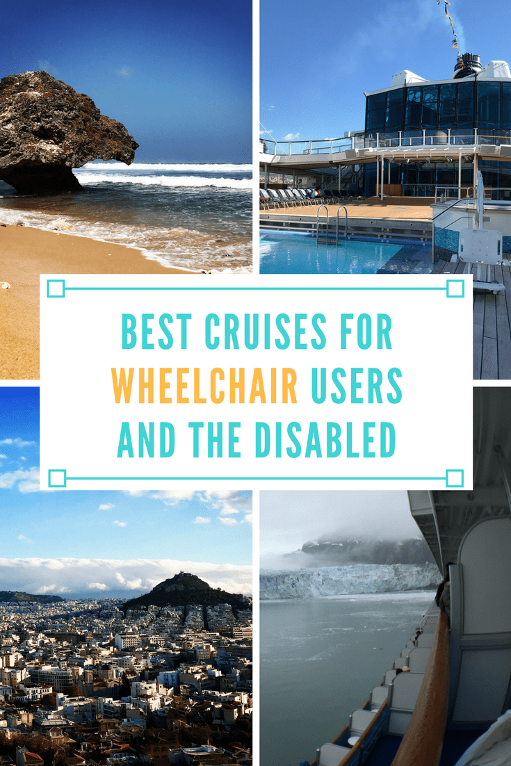 Best Cruises for Wheelchair Users and the Disabled
