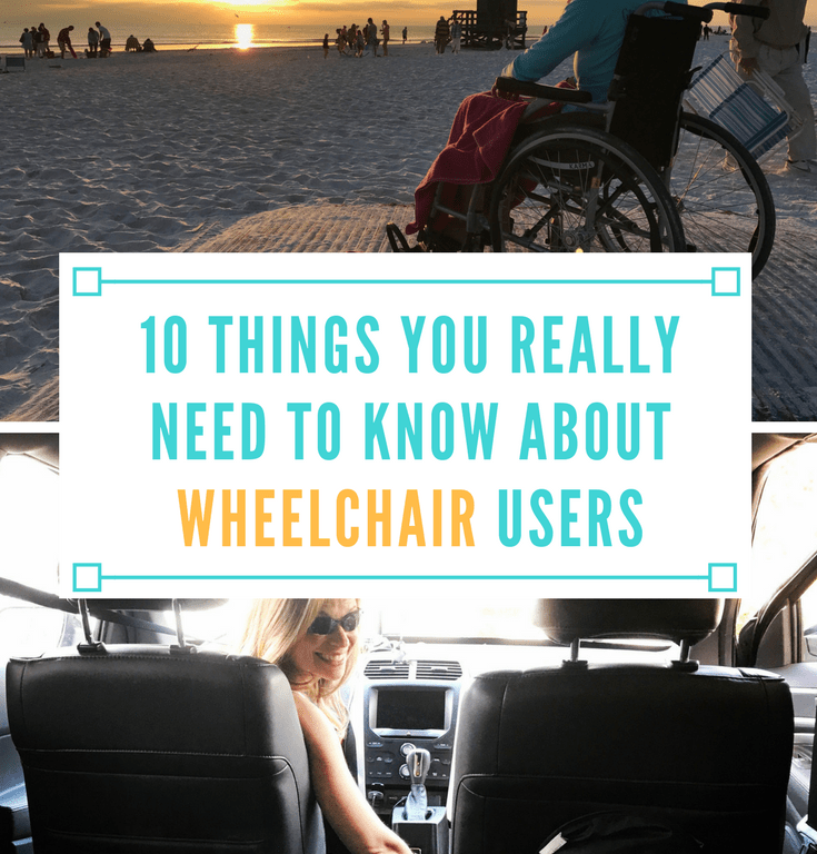 10 Things You Really Need to Know About Wheelchair Users