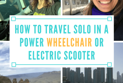 how to travel solo in a power wheelchair or electric scooter