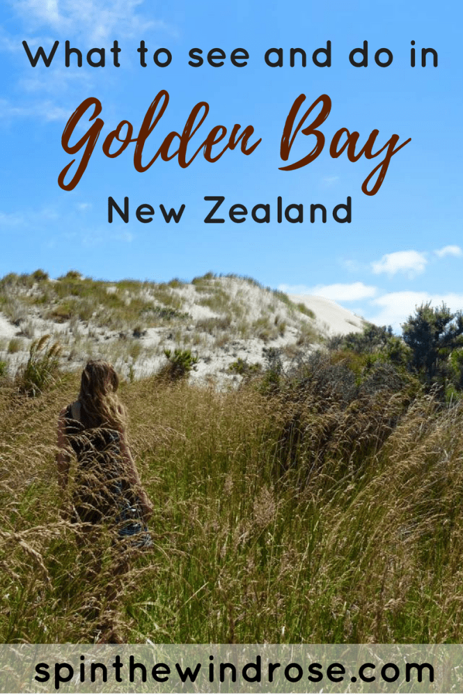What to see and do in Golden Bay, New Zealand - spinthewindrose.com