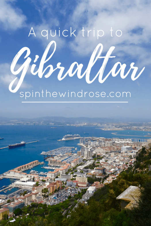 A quick trip to Gibraltar - spinthewindrose.com